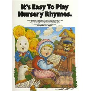 COMPILATION - IT'S EASY TO PLAY NURSERY RHYMES