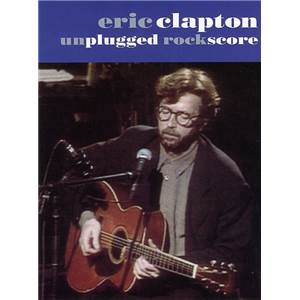 CLAPTON ERIC - UNPLUGGED SCORE RECORDED VERSION