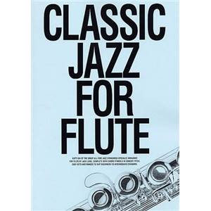 COMPILATION - CLASSIC JAZZ FOR FLUTE 66 STANDARDS