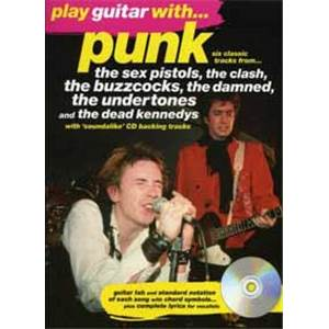 COMPILATION - PUNK CLASH, SEX PISTOLS... PLAY GUITAR WITH TAB. + CD ÉPUISÉ