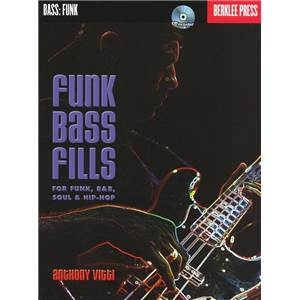 VITTI ANTHONY - BERKLEE FUNK BASS FILLS FOR FUNK, R&B, SOUL AND HIP HOP + CD