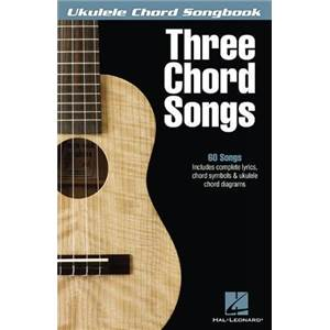 COMPILATION - UKULELE CHORD SONGBOOK 3 CHORD SONGS