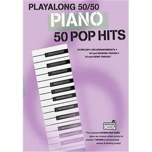 COMPILATION - PLAY ALONG 50/50 PIANO 50 POP HITS (BOOK & DOWNLOAD CARD)