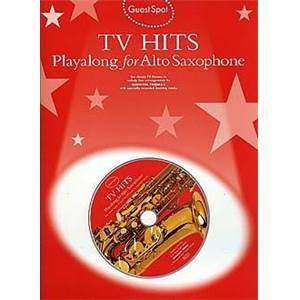 COMPILATION - GUEST SPOT TV HITS PLAY ALONG FOR ALTO SAXOPHONE + CD