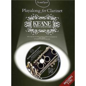 KEANE - GUEST SPOT PLAY ALONG HOPES AND FEARS FOR CLARINET + 2CD