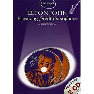 JOHN ELTON - GUEST SPOT PLAY ALONG FOR ALTO SAXOPHONE + 2CDS