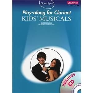 COMPILATION - GUEST SPOT KIDS' MUSICALS PLAY ALONG FOR CLARINET + CD