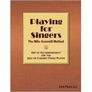 GREENSILL MIKE - PLAYING FOR SINGERS