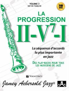 AEBERSOLD JAMEY - VOL.3 THE II/V7/I PROGRESSION VERSION FRANCAISE + 2 CD