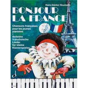 HEUMANN HANS GUNTER - BONJOUR LA FRANCE PIANO