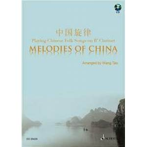 COMPILATION - MELODIES OF CHINA (22 MELODIES DE CHINE) + CD CLARINETTE (SIB)