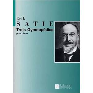 SATIE ERIK - GYMNOPEDIES (3) POUR PIANO