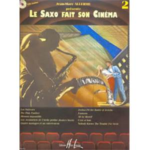ALLERME JEAN MARC - LE SAXOPHONE FAIT SON CINEMA VOL.2 + CD