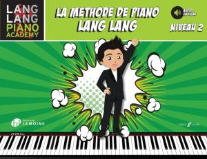 LANG LANG - LA METHODE DE PIANO LANG LANG VERSION FRANCAISE NIVEAU 2