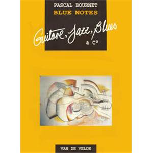 BOURNET P. - BLUE NOTES POUR GUITARE