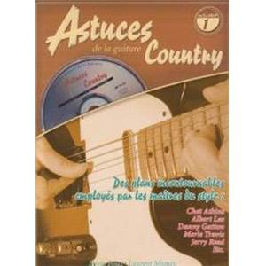 ROUX DENIS / MIQUEU LAURENT - ASTUCES DE LA GUITARE COUNTRY VOL.1 + CD