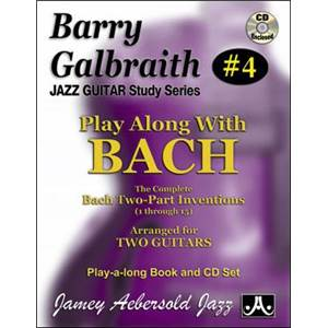 GALBRAITH BARRY - AEBERSOLD 004 PLAY ALONG BACH 2 PART INVENTIONS + CD