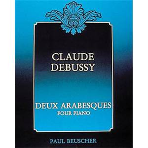 DEBUSSY CLAUDE - ARABESQUES (2) - PIANO