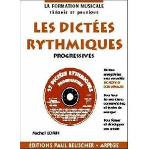 LORIN MICHEL - DICTEES RYTHMIQUES PROGRESSIVES + CD - DICTEES MUSICALES