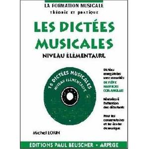 LORIN MICHEL - DICTEES MUSICALES NIVEAU ELEMENTAIRE + CD - DICTEES MUSICALES