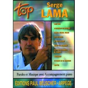 LAMA SERGE - TOP LAMA SERGE PIANO SIMPLIFIE PAROLES ET ACCORDS