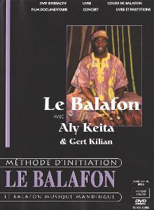 KEITA ALY ET GERT KILIAN - DVD LE BALAFON MÉTHODE D'INITIATION - PERCUSSION