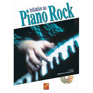 MINVIELLE SEBASTIA PIERRE - INITIATION AU PIANO ROCK + CD