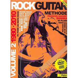MAIGRET FRANCOIS AKA SHANKA - METHODE ROCK GUITAR VOL.2 : 1980 2010 + CD + DVD
