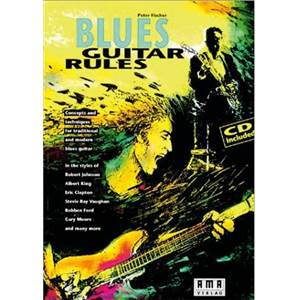FISCHER PETER - BLUES GUITAR RULES + CD