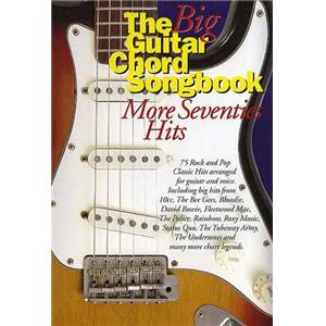 COMPILATION - BIG GUITAR CHORD SONGBOOK : MORE 70'S HITS