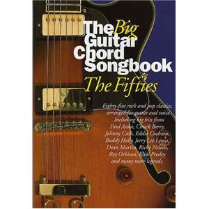 COMPILATION - BIG GUITAR CHORD SONGBOOK : THE 50'S HITS ÉPUISÉ