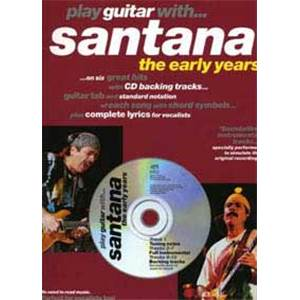 SANTANA CARLOS - PLAY GUITAR WITH...EARLY YEARS + CD