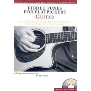 GRANT BOB - FIDDLE TUNES FOR FLATPICKERS GUITAR TAB. + CD