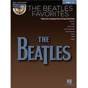 BEATLES THE - BEGINNING PIANO SOLO PLAY ALONG VOL.007 BEATLES FAVOURITES + CD
