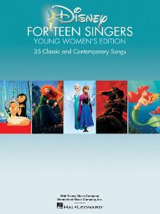 DISNEY - DISNEY FOR TEEN SINGERS YOUNG WOMEN'S EDITION