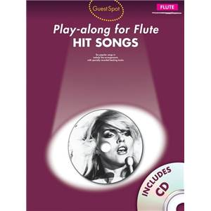COMPILATION - GUEST SPOT HIT SONGS PLAY ALONG FOR FLUTE + CD