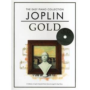 JOPLIN SCOTT - EASY GOLD ESSENTIAL PIANO COLLECTION + CD