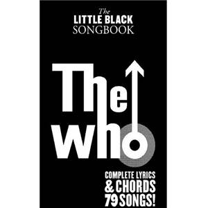 WHO THE - LITTLE BLACK SONGBOOK 79 SONGS