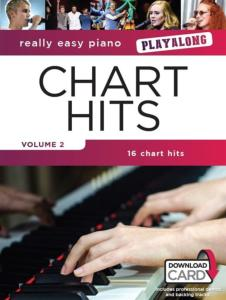 COMPILATION - REALLY EASY PIANO CHART HITS VOLUME 2 PLAYALONG + ONLINE AUDIO ACCESS