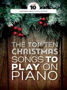 COMPILATION - THE TOP TEN CHRISTMAS SONGS TO PLAY ON PIANO