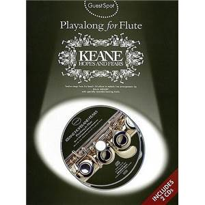 KEANE - GUEST SPOT PLAY ALONG HOPES AND FEARS FOR FLUTE + 2CD