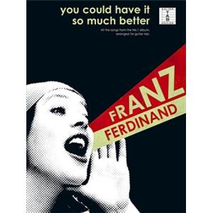 FRANZ FERDINAND - YOU COULD HAVE IT… GUITAR TAB.