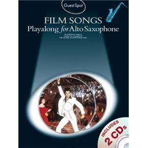 COMPILATION - GUEST SPOT FILM SONGS POUR SAXOPHONE ALTO + 2CD