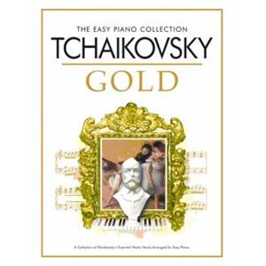 TCHAIKOVSKY PIOTR ILLITCH- EASY GOLD ESSENTIAL PIANO COLLECTION