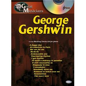 GERSHWIN GEORGE - GREAT MUSICIANS PIANO + CD