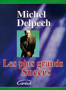 DELPECH MICHEL - PLUS GRANDS SUCCES P/V/G