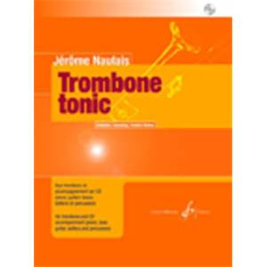 NAULAIS JEROME - TROMBONE TONIC VOL.2 PIECES POUR TROMBONE + CD