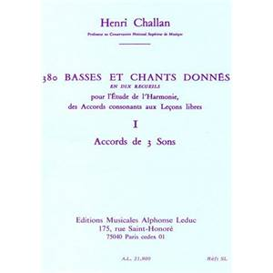 CHALLAN HENRI - 380 BASSES ET CHANTS DONNES VOL.1 ACCORDS DE 3 SONS