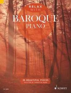 COMPILATION - RELAX WITH BAROQUE PIANO