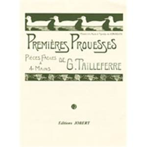 TAILLEFERRE GERMAINE - PREMIERES PROUESSES - 6 PIECES FACILES - PIANO A 4 MAINS